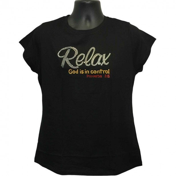 Relax God is in Control - Rhinestone Ladies T-Shirt